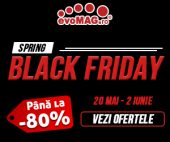 Spring Black Friday la evoMAG 2021