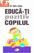 Educa-ti pozitiv copilul – Tanya Byron Black Friday 2020